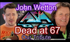 John Wetton of King Crimson and Asia Dead At 67 - Our Tribute