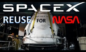 SpaceX Crew Dragon || Why NASA Allows SpaceX to Reuse Rockets and Capsules for Astronaut Launches?