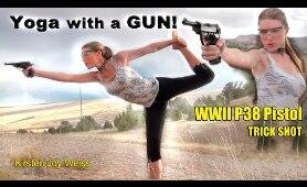 GUN YOGA With WWII Pistol - P38 - Kirsten Joy Weiss