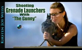 Shooting M32 Grenade Launchers | Kirsten Joy Weiss & The Gunny (R Lee Ermey) - Ep. 2