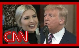 CNN fact checks Trump's claim about Ivanka during speech
