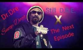 The nex episodes x Still D.R.E. Remix