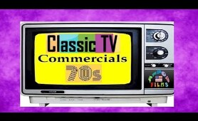 Classic TV Commercials 1970s