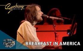 Supertramp - Breakfast in America (Live In Paris '79)